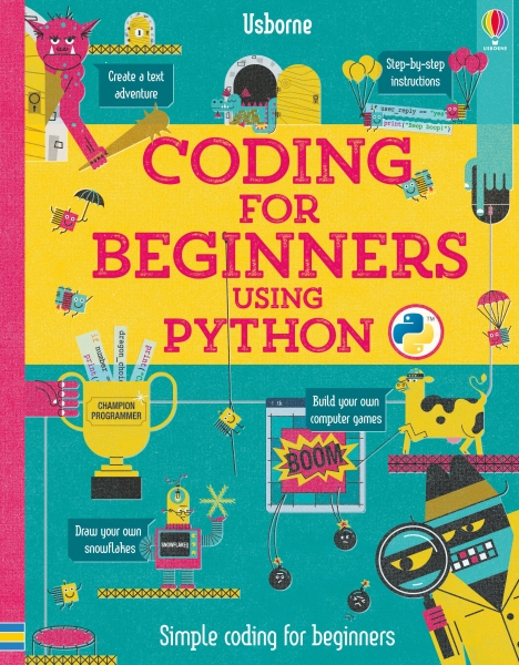 Coding For Beginners: Using Python [1]