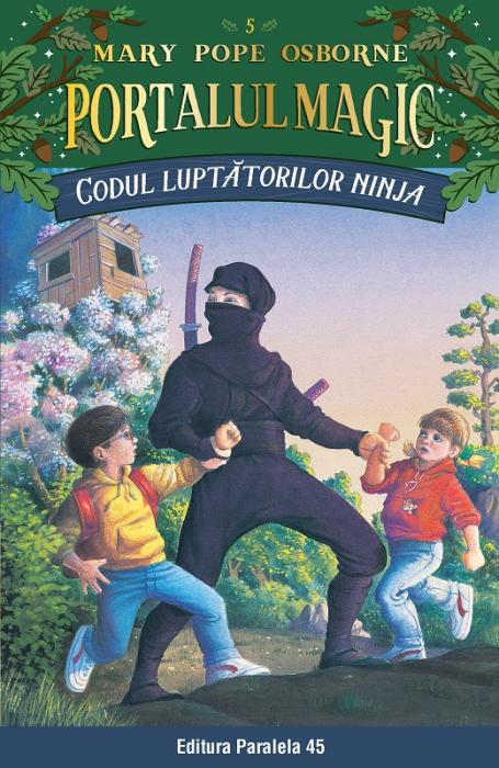 Codul luptătorilor Ninja. Portalul Magic nr. 5 [0]