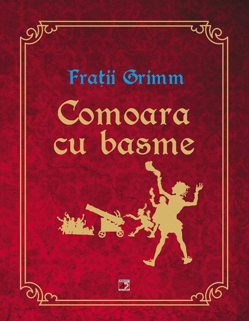 COMOARA CU BASME (FRATII GRIMM) [0]