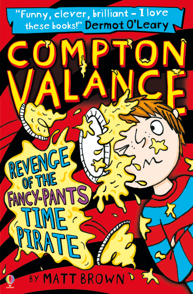 Compton Valance  Revenge of the Fancy-Pants Time Pirate [0]