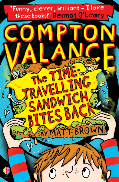 Compton Valance The Time-Travelling Sandwich Bites Back [0]