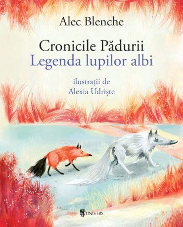 Cronicile Pădurii, Legenda lupilor albi [1]