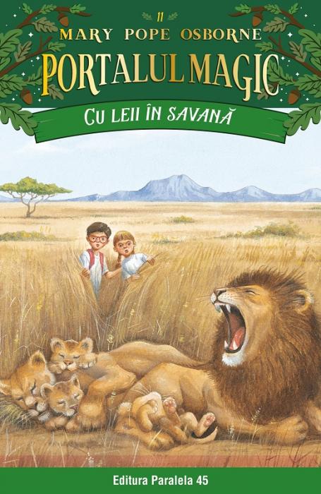 Cu leii în savană. Portalul Magic nr. 11 [0]