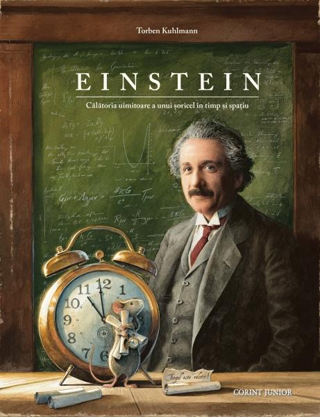 Einstein. Calatoria uimitoare a unui soricel in timp si spatiu [0]