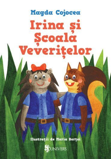 Irina și Școala Veverițelor [0]