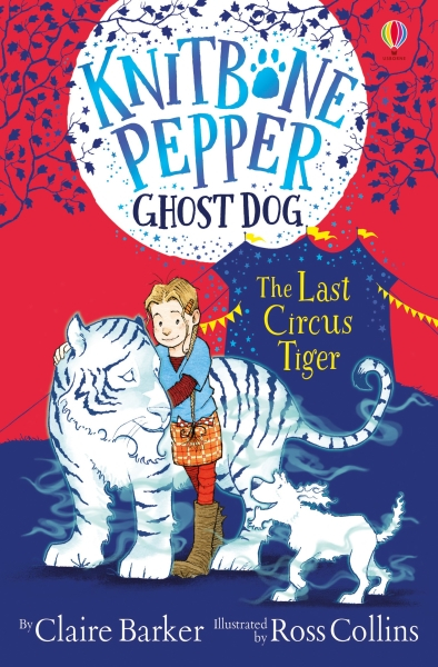 Knitbone Pepper Ghost Dog: The Last Circus Tiger [0]
