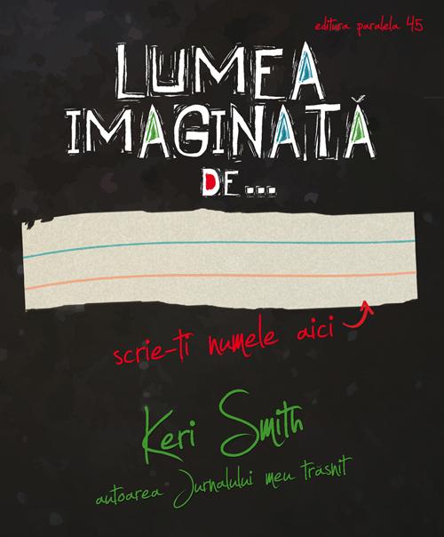 LUMEA IMAGINATA DE... [0]