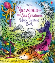Magic Painting Narwhals and Other Sea Creatures [0]