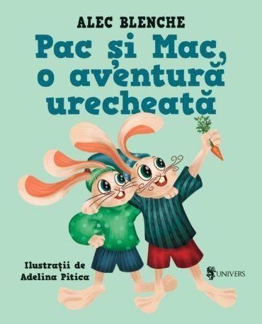 Pac și Mac, o aventură urecheată [0]