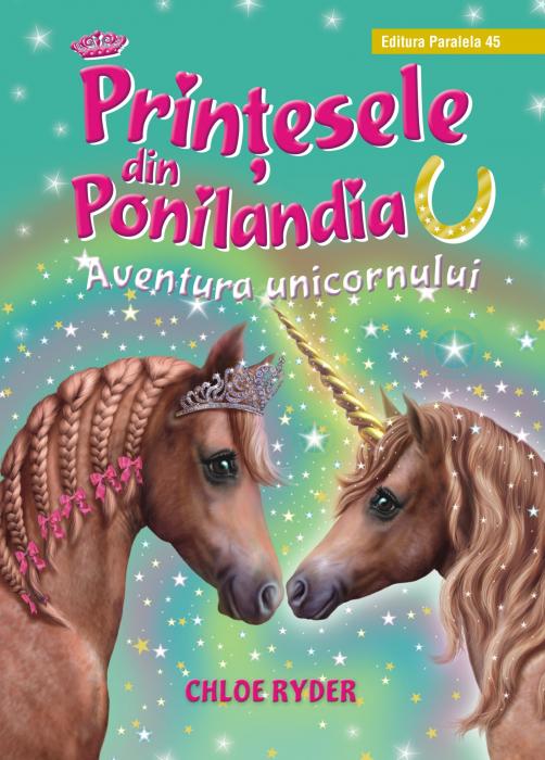 Prinţesele din Ponilandia 4. Aventura unicornului (ediție cartonată) [0]