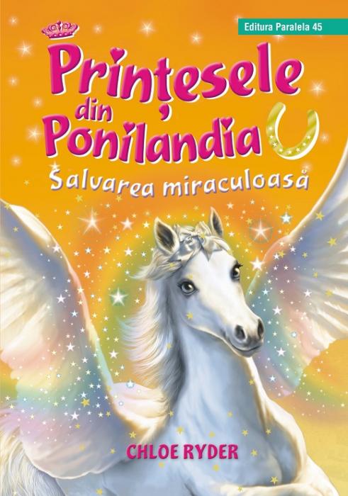 Prinţesele din Ponilandia 5. Salvarea miraculoasă [0]