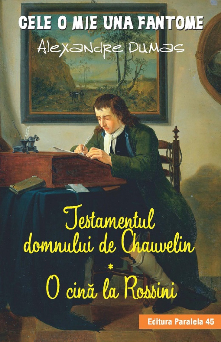 Testamentul domnului de Chauvelin. O cină la Rossini [0]