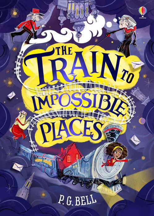 The Train to Impossible Places – Hardback [0]