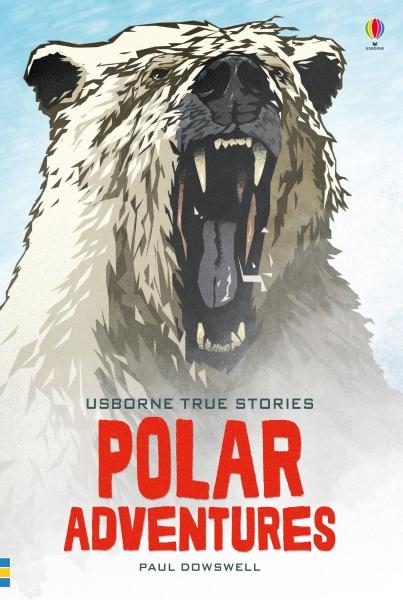 True stories of polar adventures [0]