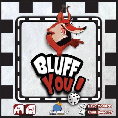 Bluff You [0]