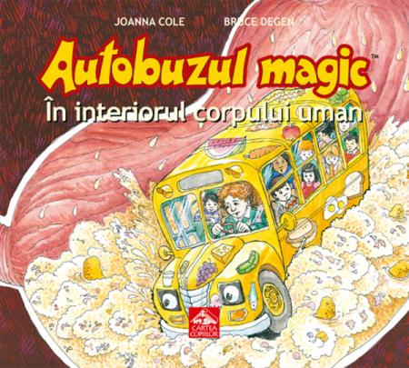Autobuzul magic. În interiorul corpului uman [1]