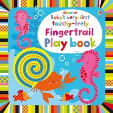 Baby's very first touchy-feely fingertrail play book [0]