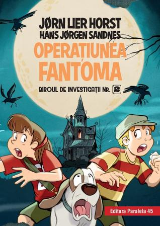 Biroul de investigații nr. 2. Operaţiunea Fantoma (ediție cartonată) [0]