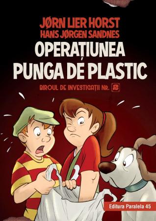 Biroul de investigații nr. 2. Operaţiunea Punga de plastic (ediție cartonată) [0]