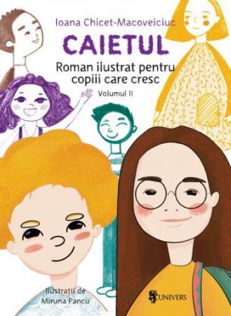Caietul, roman ilustrat pentru copiii care cresc mari – volumul II [0]