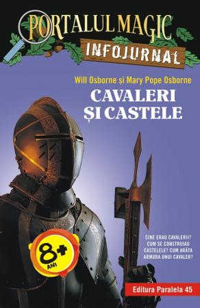 """Cavaleri și castele. Infojurnal (însoțește volumul 2 din seria Portalul magic: """"Cavalerul misterios"""") [0]"""