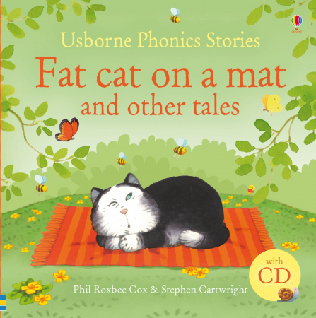 Fat cat on a mat and other tales with CD [1]