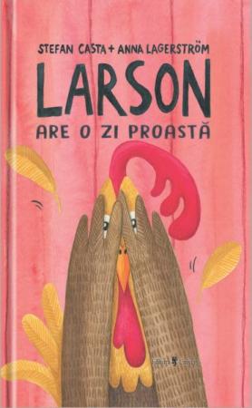 Larson are o zi proastă [0]