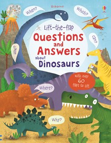 Lift-the-flap questions and answers about dinosaurs [0]