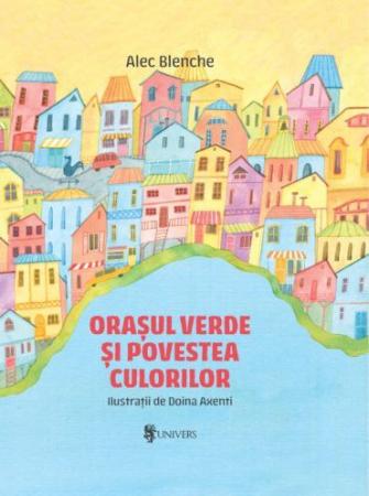 Orașul verde și povestea culorilor [0]