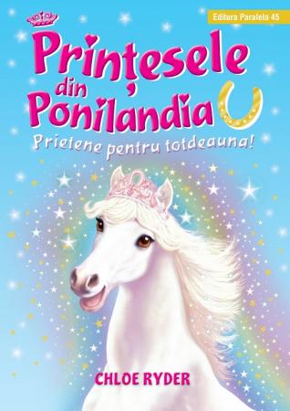 Prinţesele din Ponilandia 6. Prietene pentru totdeauna [0]