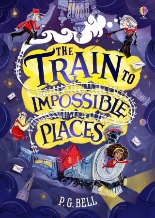 The Train to Impossible Places – Paperback [1]