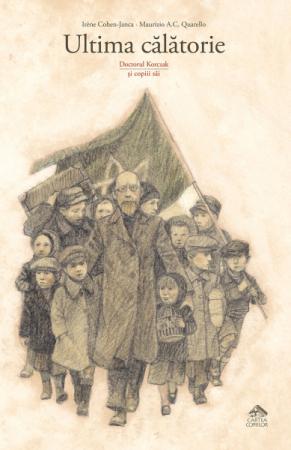 Ultima călătorie. Doctorul Korczak și copiii săi [0]