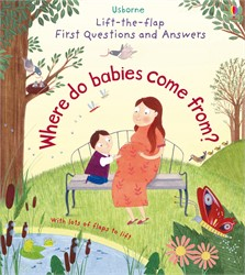 Where do babies come from? [0]