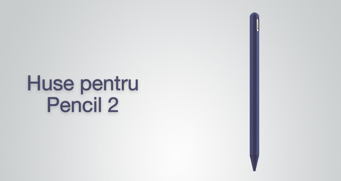 Huse pentru Pencil 2