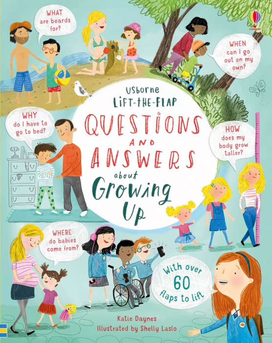 Lift-the-flap questions and answers about growing up 0