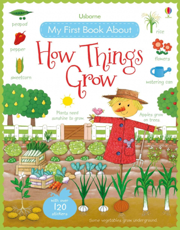 My first book about how things grow0