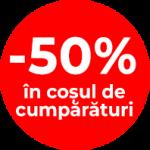 -50% in cosul de cumparaturi