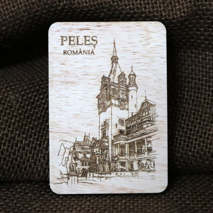 "Magnet De Frigider, vertical, din lemn, Gravat ""Castelul Peles"" Sinaia [0]"