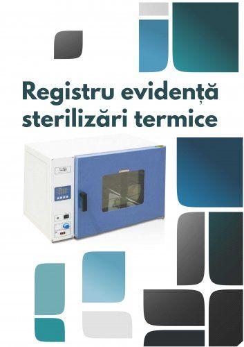Registru evidenta sterilizari termice 0