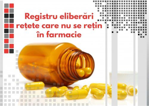 Registru eliberari retete care nu se retin in farmacii 0
