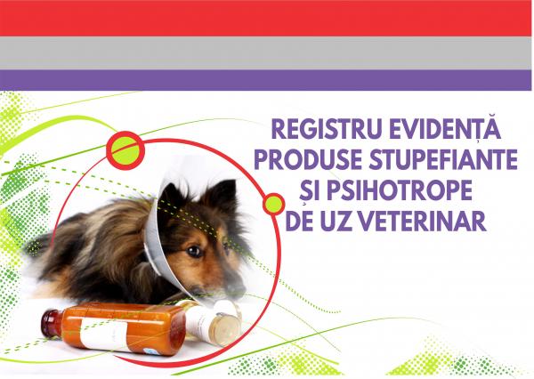 Registru produse stupefiante si psihotrope de uz veterinar 0