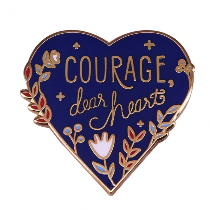 Insigna Courage Dear Heart [0]