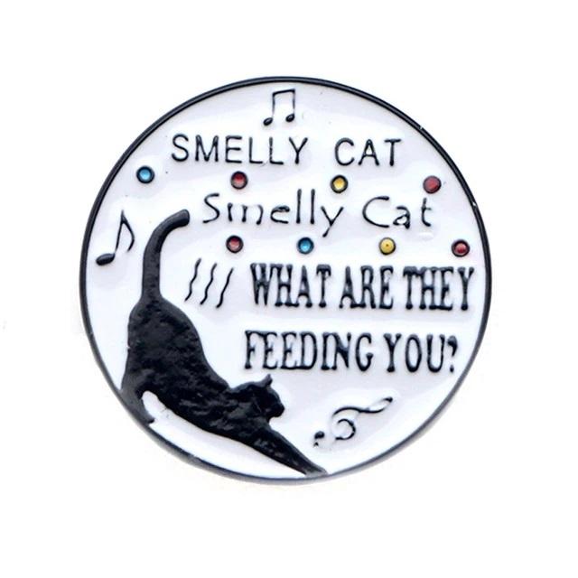 Insigna Smelly Cat [0]