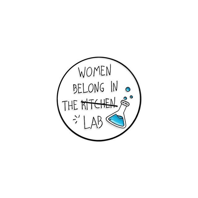 Insigna Women Belong in the Lab 0