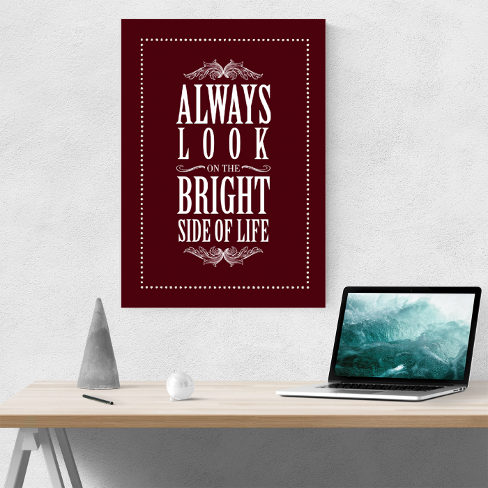 Tablou canvas motivational, Always Look at the Bright Side 3