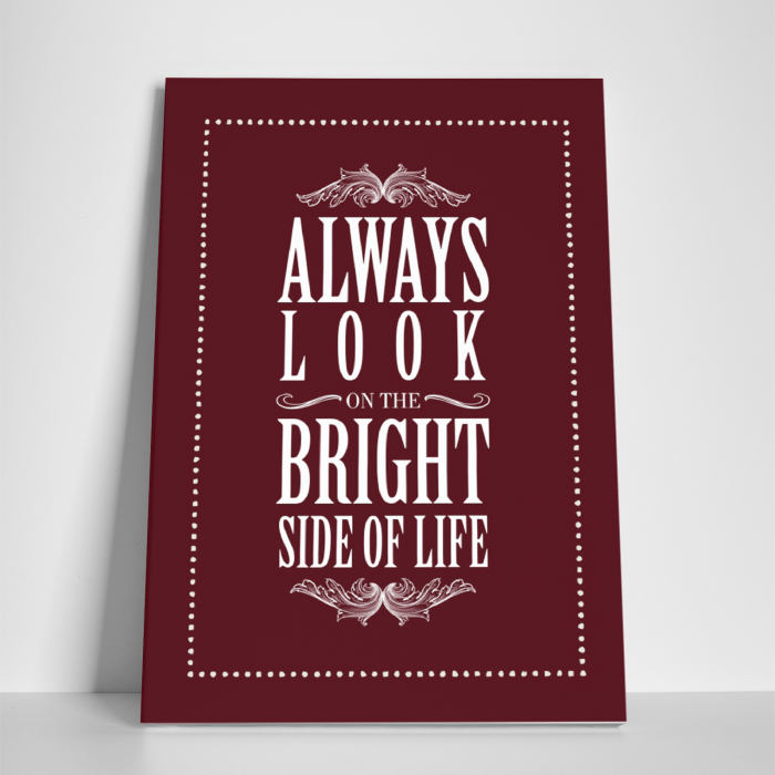 Tablou canvas motivational, Always Look at the Bright Side 2