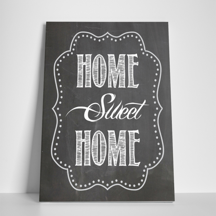 Tablou canvas motivational, Home Sweet Home 2