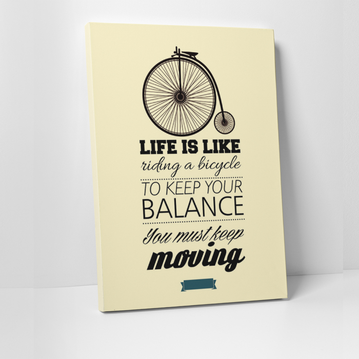 Tablou canvas motivational, Life is Like riding a bicycle 0