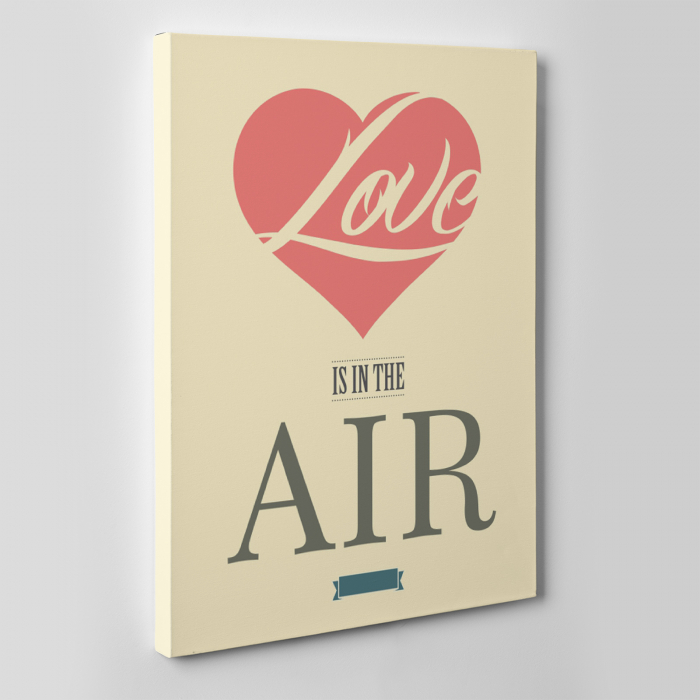 Tablou canvas motivational, Love is in the air 1