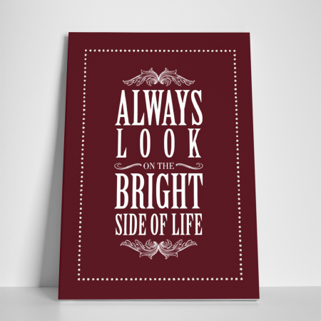 Tablou canvas motivational, Always Look at the Bright Side2